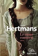 Le cœur converti (Du monde entier) (French Edition)