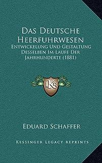 Das Deutsche Heerfuhrwesen: Entwickelung Und Gestaltung Desselben Im Laufe Der Jahrhunderte (1881)