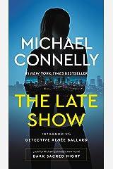 The Late Show (Renee Ballard Book 1) Kindle Edition