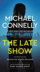 Cover image of The Late Show by Michael Connelly