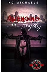 Avenging Angels (Special Forces: Operation Alpha) (Guardians of Hope Book 5) Kindle Edition