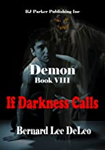 Demon (Book 8) If Darkness Calls (Mike Rawlins and Demon the Dog)