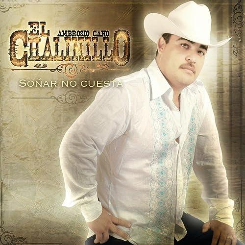 Soñar No Cuesta de El Chalinillo en Amazon Music - Amazon.es