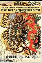 Koto Ryu: Striking Techniques of the Tiger Felling School