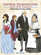 George Washington and His Family Paper Dolls in Full Color (Dover President Paper Dolls)
