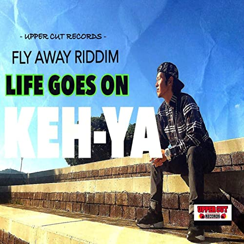 Life Goes On By Keh Ya On Amazon Music Amazoncom