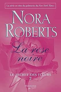 SECRET DES FLEURS T02 (LE) : LA ROSE NOIRE