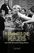 Femmes de nazis (French Edition)