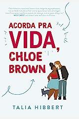 Acorda pra vida, Chloe Brown eBook Kindle