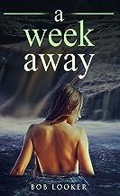 A Week Away (Copywrite Book 1) (English Edition)