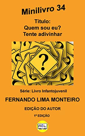 Quem sou eu? Tente adivinhar (Livro Infantojuvenil 1) (Portuguese Edition)