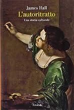 Permalink to L'autoritratto. Una storia culturale. Ediz. illustrata PDF
