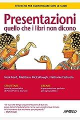 Presentazioni: quello che i libri non dicono: Tecniche per comunicare con le slide (Lavorare con PowerPoint Vol. 2) (Italian Edition) Kindle Edition