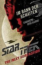 Star Trek – The Next Generation: Im Bann der Schatten (German Edition)