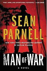 Man of War: An Eric Steele Novel Kindle Edition