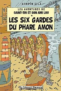 Les aventures de Saint-Tin et son ami Lou, Tome 12 : Les six gardes du phare Amon
