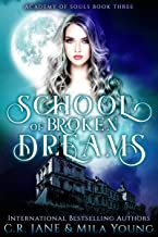 School of Broken Dreams: Academy of Souls Book 3 (English Edition)