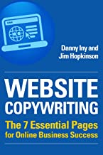 Website Copywriting: The 7 Essential Pages for Online Business Success (Business Reimagined Series Book 1) (English Edition)