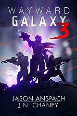Wayward Galaxy 3 Kindle Edition