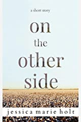 On The Other Side Kindle Edition