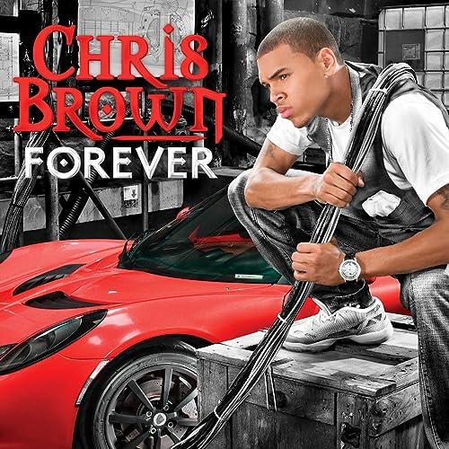 Forever de Chris Brown sur Amazon Music - Amazon.fr