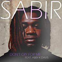 Don't Cry for Me (feat. Abby K. Davis)