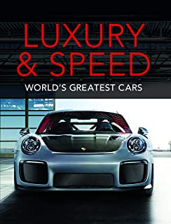 Luxury and Speed: World's Greatest Cars