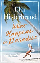 Cover image of What Happens in Paradise by Elin Hilderbrand