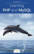 Learning PHP and MySQL: by Knowledge flow