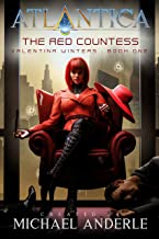 The Red Countess: An Atlantica Universe Adventure (Valentina Winters Book 1)