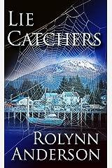 Lie Catchers Kindle Edition