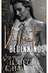 Violent Beginnings : A Dark Enemies To Lovers Mafia Romance (The Moretti Crime Family Book 2) (English Edition) Format Kindle