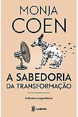 A sabedoria da transformação: Reflexões e experiências - 3ª Edição Capa comum