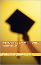 PMP Sample Exam-1 - Part 1 - Initiation (6th Edition)
