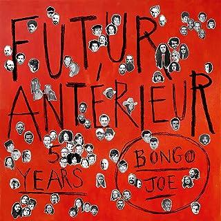 Futur Anterieur : Bongojoe 5 Years