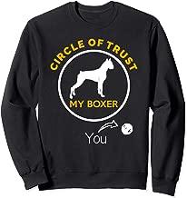 Boxer Dog Circle of Trust Pet Dog Gift Sweatshirt