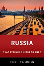 Russia: What Everyone Needs to Know (What Everyone Needs To Know®)