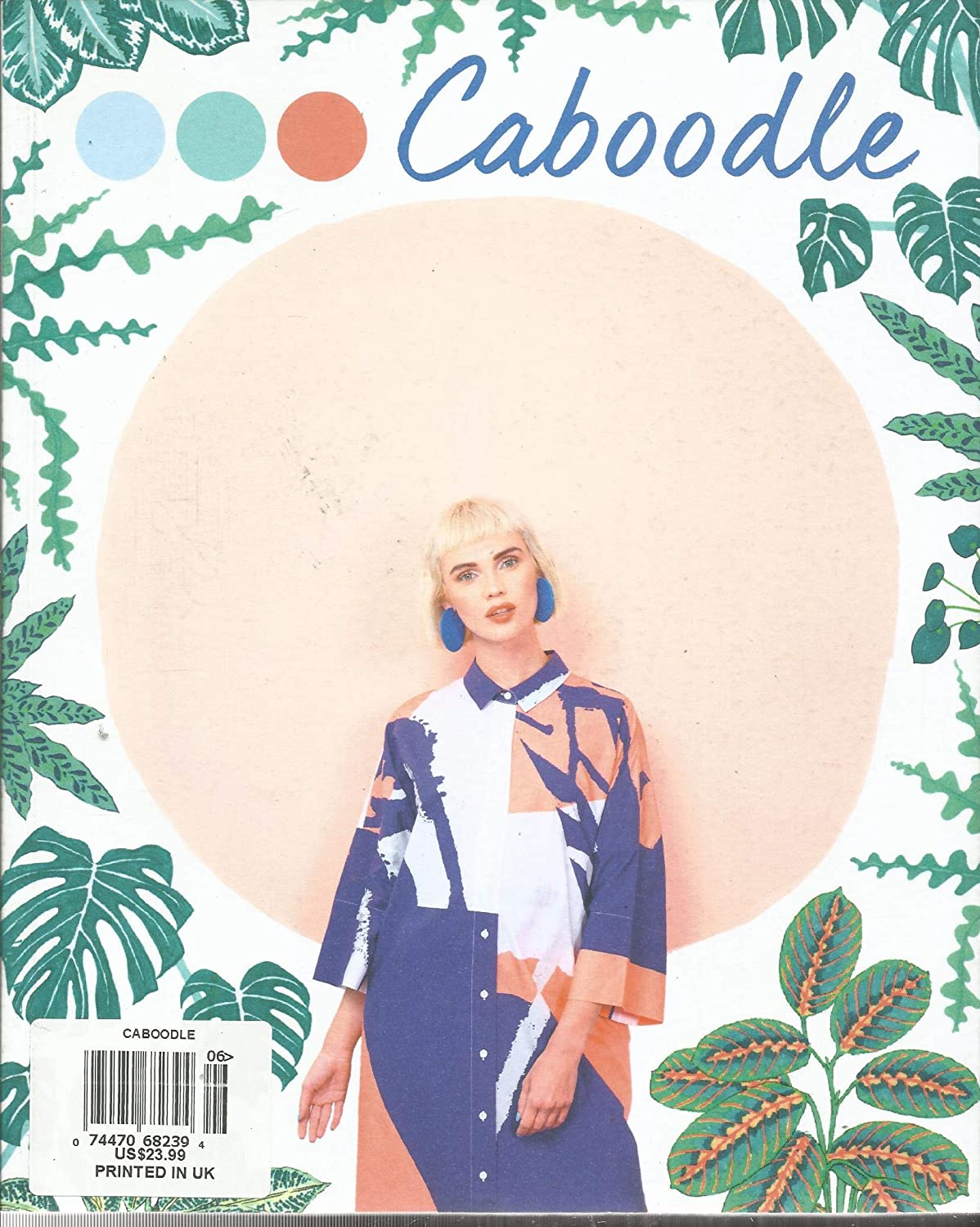 CABOODLE Austin Mall MAGAZINE Directly managed store KAYTI PESCHKR ISSUE UK IN PLEASE PRINTED 06