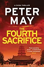 The Fourth Sacrifice: A hold-your-heart hunt for a horrifying truth (China Thriller 2) (The China Thrillers) (English Edit...