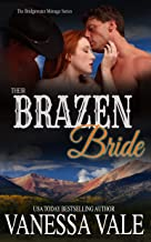 Their Brazen Bride (Bridgewater Menage Series Book 9)