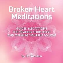 Best meditation for a broken heart Reviews