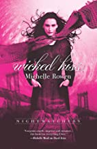 Wicked Kiss (Nightwatchers Book 2)