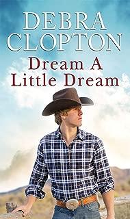 Dream a Little Dream (Mule Hollow Matchmakers Book 4)