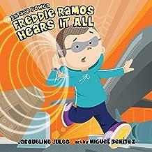 Freddie Ramos Hears It All: Zapato Power, Book 7