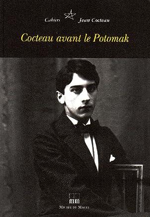 Cahiers Jean Cocteau, N° 3 : Cocteau avant le Potomak
