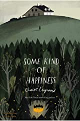 Some Kind of Happiness Kindle Edition