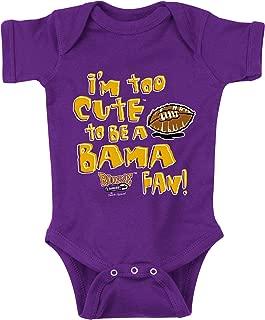 LSU Football Fans. I'm Too Cute to be a Bama Fan Purple Onesie (NB-18M) (NB).