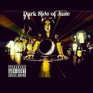 Dark Side of June