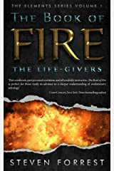 The Book of Fire: The Life-Givers (The Elements Series 1) Kindle Edition