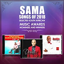 Sama Songs Of 2018 (Selected South African Music Awards Nominees And Winners)